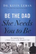 Be the Dad She Needs You to Be