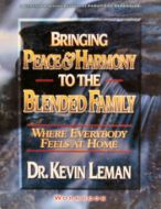 Bringing Peace and Harmony to the Blended Family Student Workbook